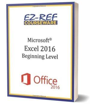 Microsoft Excel 2016 – Beginning: Instructor Guide (Black & White)
