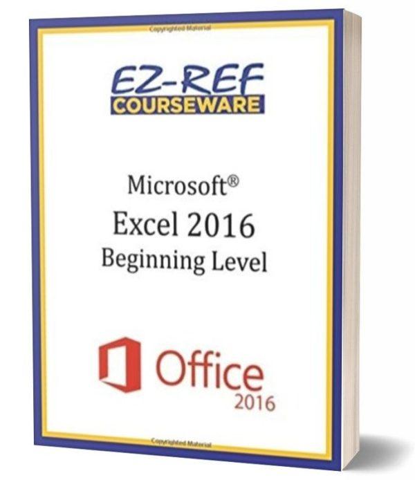 Microsoft Excel 2016 - Beginning: Student Manual - Black & White