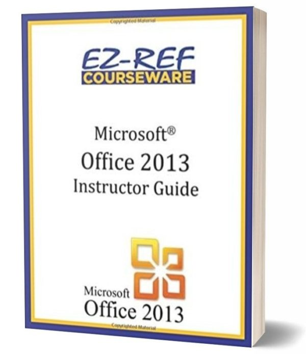 Microsoft Office 2013 - Overview: Instructor Guide - Black & White