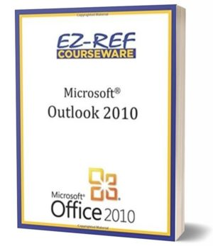 Microsoft Outlook 2010: (Instructor Guide) (Black & White)