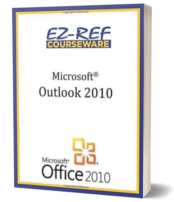 Microsoft Outlook 2010: Instructor Guide - Black & White