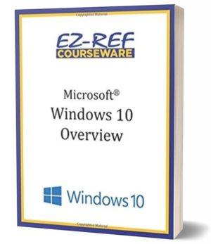 Microsoft Windows 10: Overview: Student Manual (Black & White)