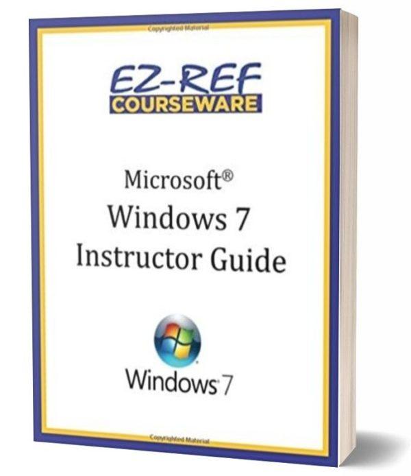 Microsoft Windows 7: Instructor Guide - Black & White