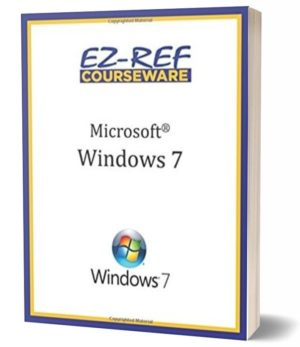 Microsoft Windows 7: (Student Manual) (Black & White)