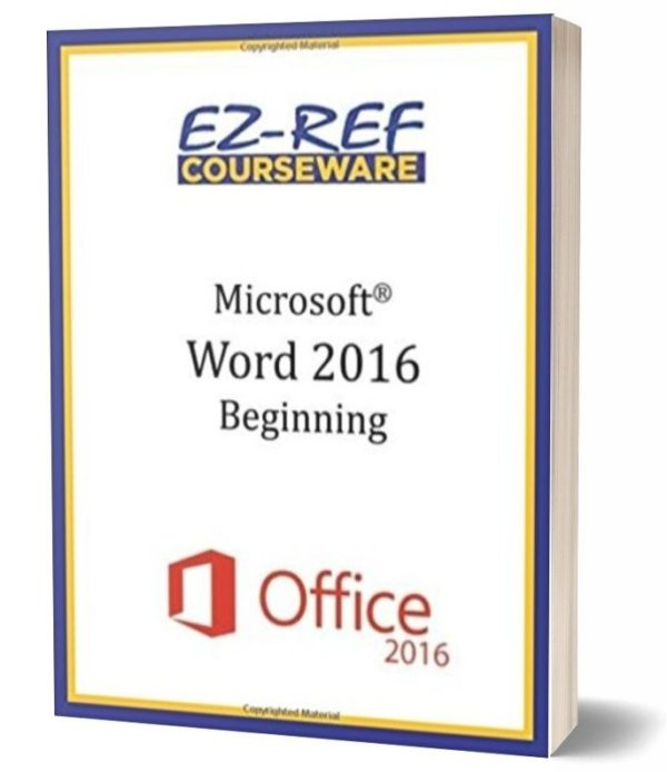 Microsoft Word 2016: Beginning: Instructor Guide - Color