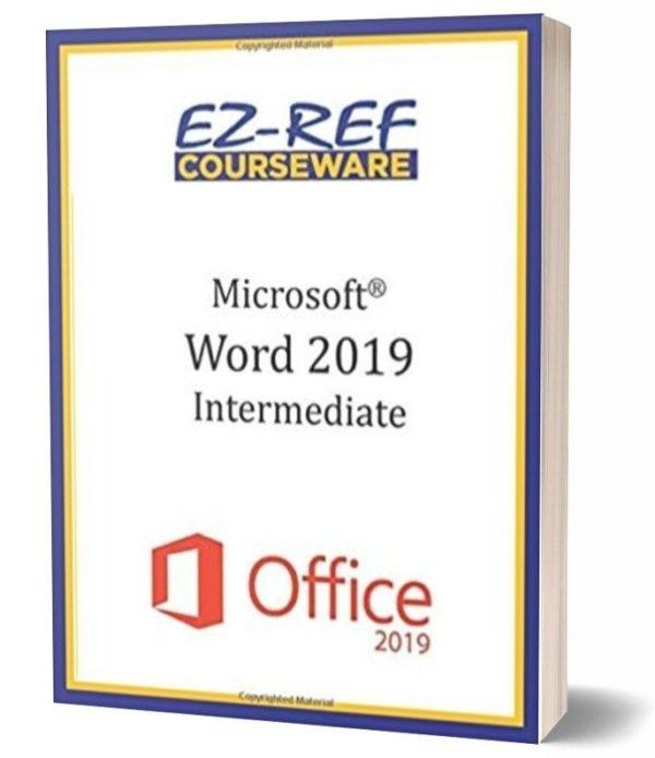 Microsoft Word 2019 - Intermediate: Student Manual - Color