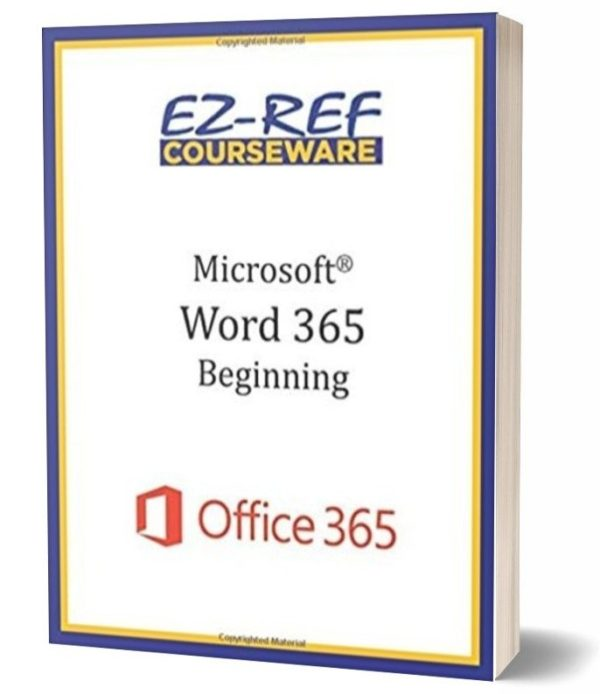 Microsoft Word 365 - Beginning: Instructor Guide - Color