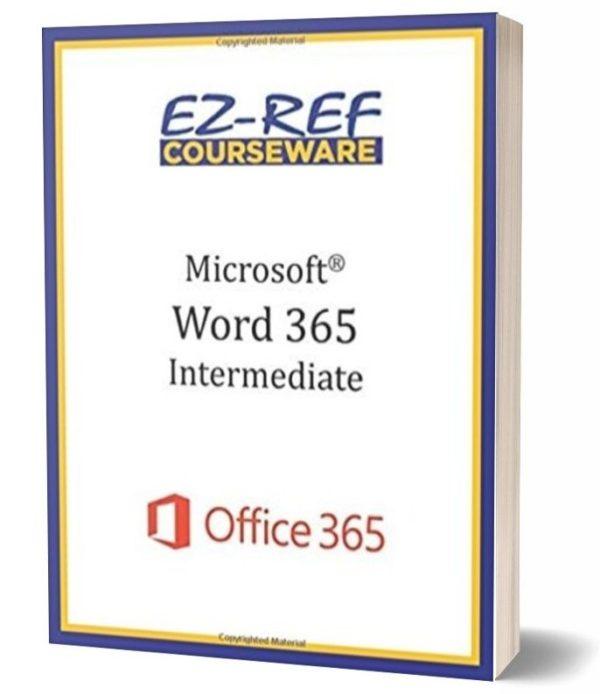 Microsoft Word 365 - Intermediate: Student Manual - Color